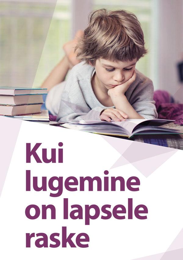 Kui lugemine on lapsele raske